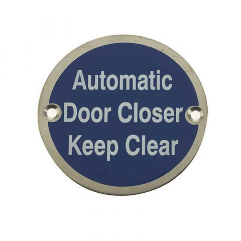 Automatic Door Closer Keep Clear Sign